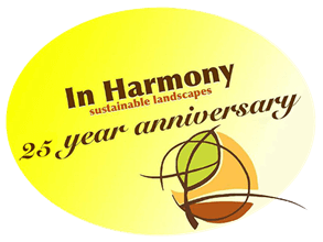 In Harmony Sustainable Landscapes, 25th Year Anniversary